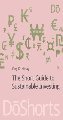The Short Guide to Sustainable Investing