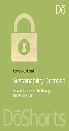 Sustainability Decoded: How to Unlock Profit Through the Value Chain