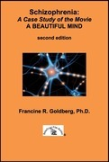Schizophrenia: A Case Study of the Movie A BEAUTIFUL MIND - Second Edition