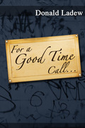 For a Good Time Call...