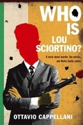 Who Is Lou Sciortino?