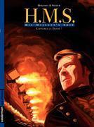 H.M.S. - His Majesty's Ship (Tome 2) - Capturez la Danaë