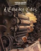 Les Cités Obscures - L'échos des Cités