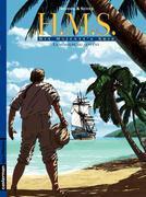H.M.S. - His Majesty's Ship (Tome 3) - La Morsure du serpent