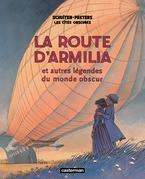 La route d'Armilia et autres légendes du monde obscur