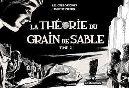 La Théorie du grain de sable Tome 2