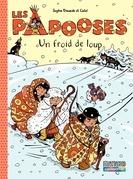 Les Papooses (Tome 7) - Un froid de loup