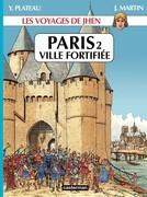 Paris T2 Ville fortifiée