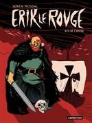 Erik Le Rouge, Roi de l'hiver
