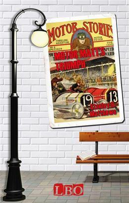Motor Matt's Triumph - Three Speeds Forward