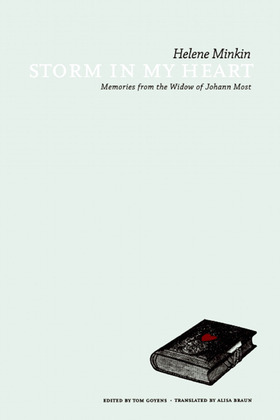 Storm in My Heart: Memories from the Widow of Johann Most