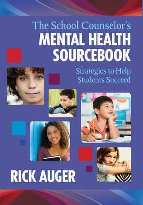 The School Counselor's Mental Health Sourcebook