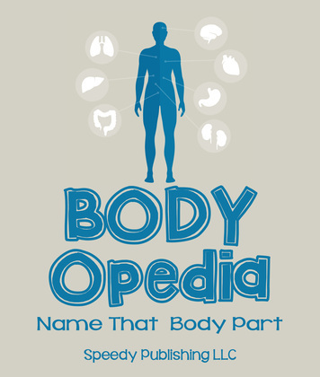 Body-OPedia Name That Body Part: Human Anatomy for Kids