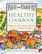 Fix-It and Enjoy-It Healthy Cookbook