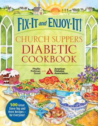 Fix-It and Enjoy-It! Church Suppers Diabetic Cookbook