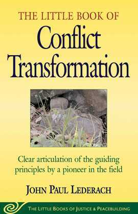 Little Book of Conflict Transformation