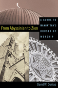 From Abyssinian to Zion: A Guide to Manhattan's Houses of Worship