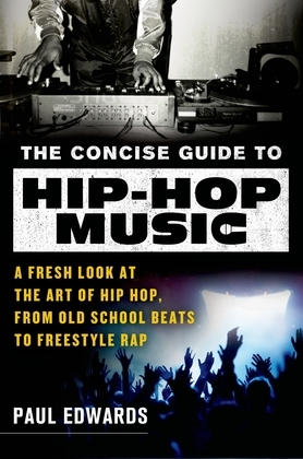 The Concise Guide to Hip-Hop Music