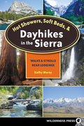 Hot Showers, Soft Beds, and Dayhikes in the Sierra: Walks and Strolls Near Lodgings
