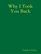 Why I Took You Back