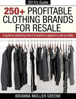 250+ Profitable Clothing Brands for Resale: A Guide to Selecting Men's & Women's Apparel to Sell on eBay