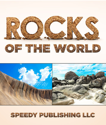 Rocks Of The World: Rocks and Minerals Book For Kids