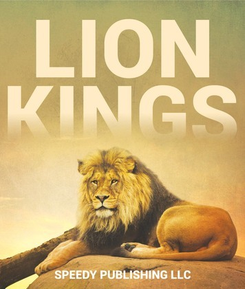 Lion Kings: A Lion Book for Kids