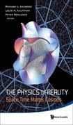 The Physics of Reality: Space, Time, Matter, Cosmos