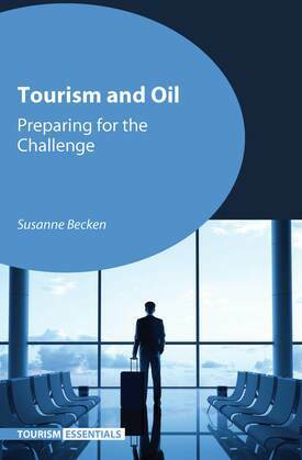 Tourism and Oil: Preparing for the Challenge