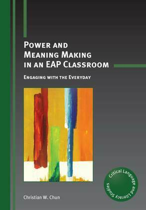 Power and Meaning Making in an EAP Classroom: Engaging with the Everyday