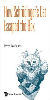 How Schr?dinger's Cat Escaped the Box