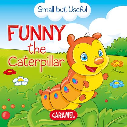 Funny the Caterpillar