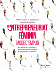 Entrepreneuriat féminin - Mode d'emploi