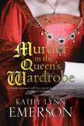Murder in the Queen's Wardrobe: An Elizabethan Spy Thriller