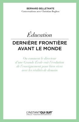Education - Dernière frontière avant le monde