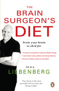 The Brain Surgeon's Diet: Train your brain to shed fat