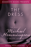 The Mammoth Book of Erotica presents The Best of Michael Hemmingson