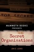 Mammoth Books presents Secret Organisations
