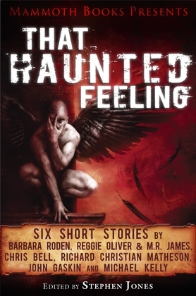 Mammoth Books presents That Haunted Feeling