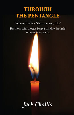 Through the Pentangle:  Where Calara Shimmerings Fly