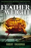 Mammoth Books presents Featherweight