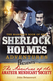 Mammoth Books presents The Adventure of the Amateur Mendicant Society