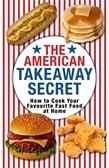 The American Takeaway Secret