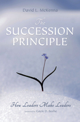 The Succession Principle: How Leaders Make Leaders