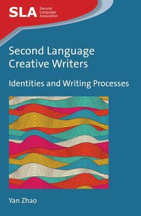 Second Language Creative Writers: Identities and Writing Processes