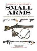 Illustrated Encyclopedia of Small Arms