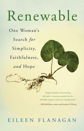Renewable: One Woman's Search for Simplicity, Faithfulness, and Hope