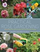 Practical Rose Gardening