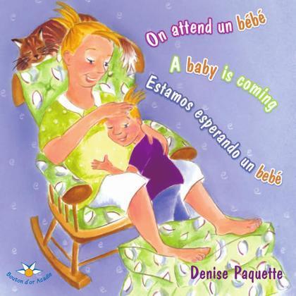 On attend un bébé / A baby is coming / Estamos esperando un bebé