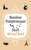 Monsieur Pamplemousse Aloft